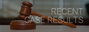 Recent Criminal Case Results